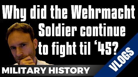 【自制字幕】二战德军究竟多能打?德军如何维持士气并坚持到最后一刻?