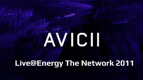 [Live] Avicii@Energy The Network 2011