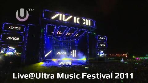 [Live] Avicii@Ultra Music Festival 2012 UMF Miami