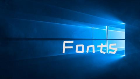 Windows默认字体太丑?教你自定义修改