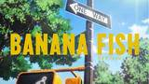 【7月】BANANA FISH 1话 予告