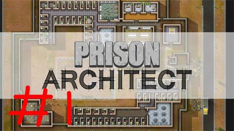 Prison Architect 1P 多灾多难