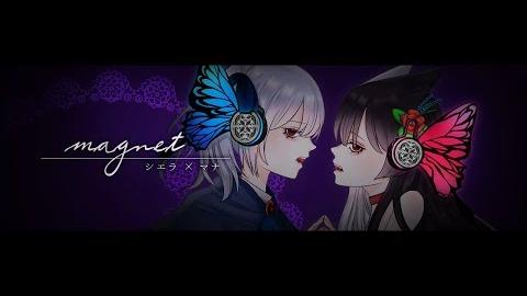 【谢拉×マナ】magnet(磁铁)(试着唱首歌)(cover シエラ×マナ)