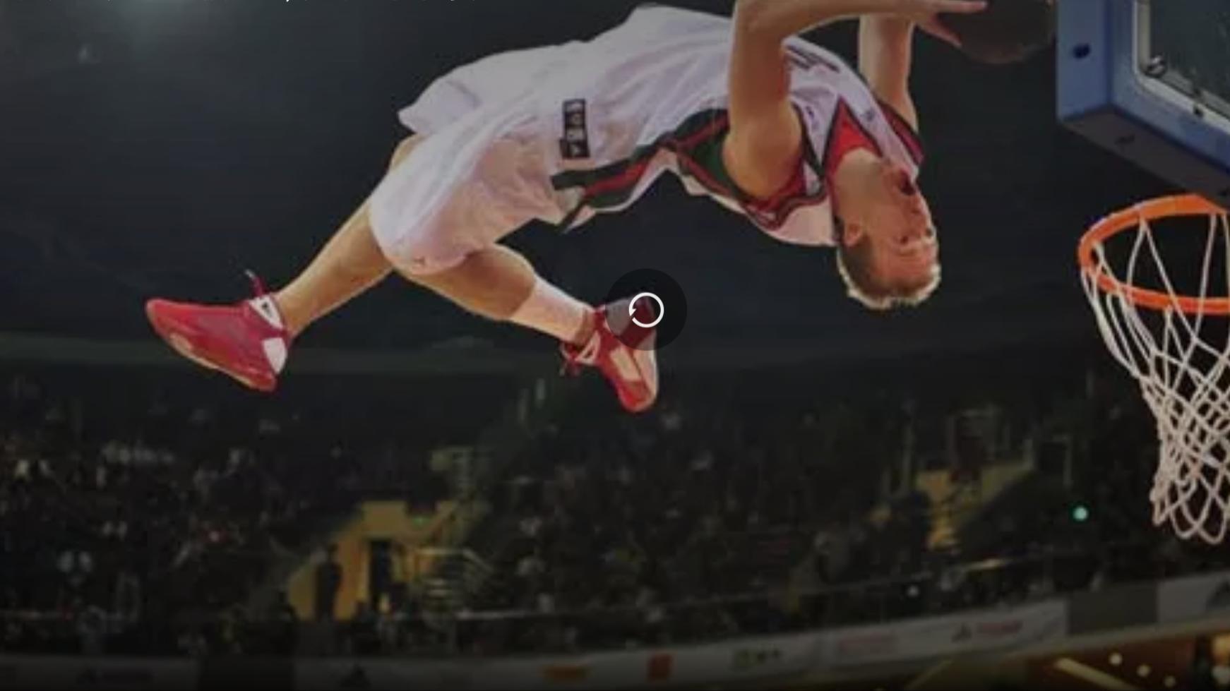 五个超越人类极限的扣篮,去你的篮球梦。