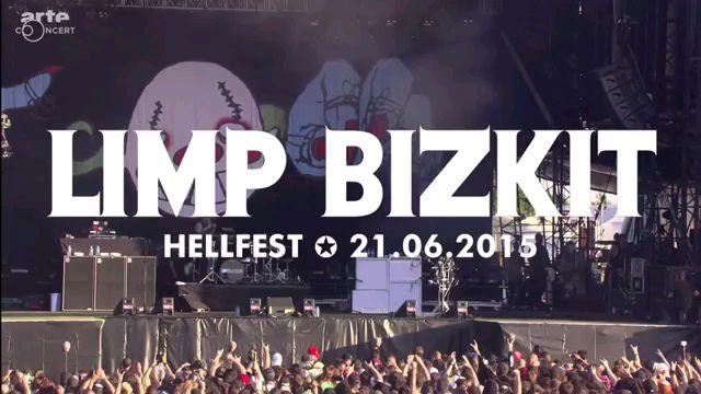 Limp Bizkit(软饼干)-  Live at Hellfest, 2015
