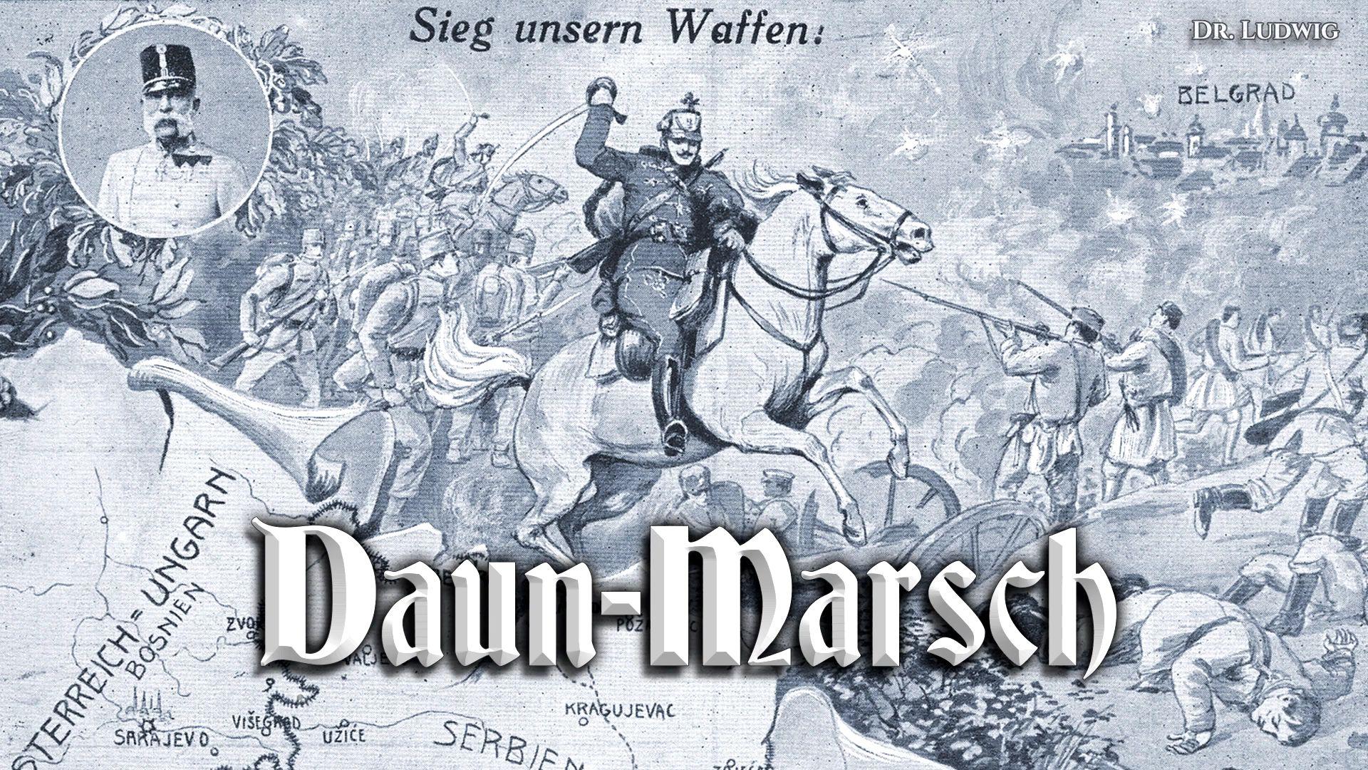 Daun-Marsch[道恩-进行曲][奥地利进行曲]