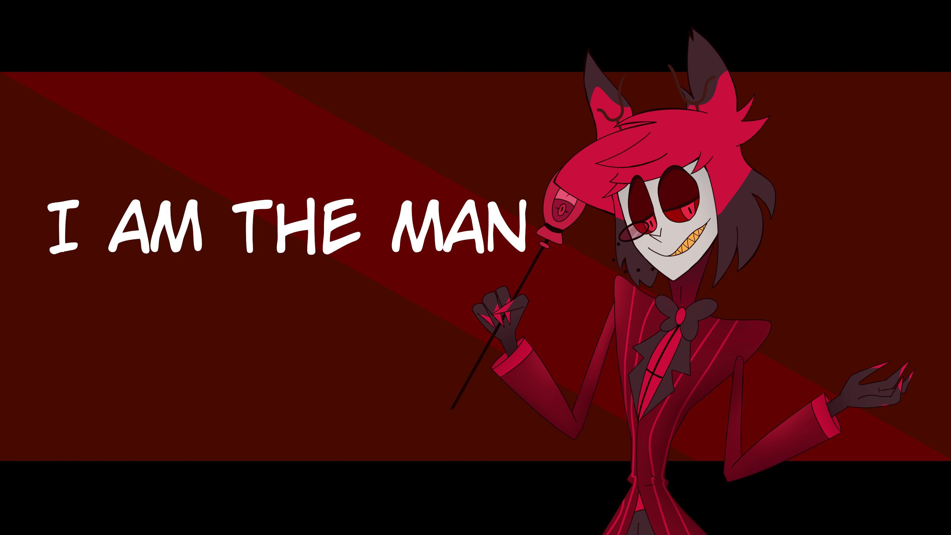 【地狱客栈/meme】Alastor的I Am The Man
