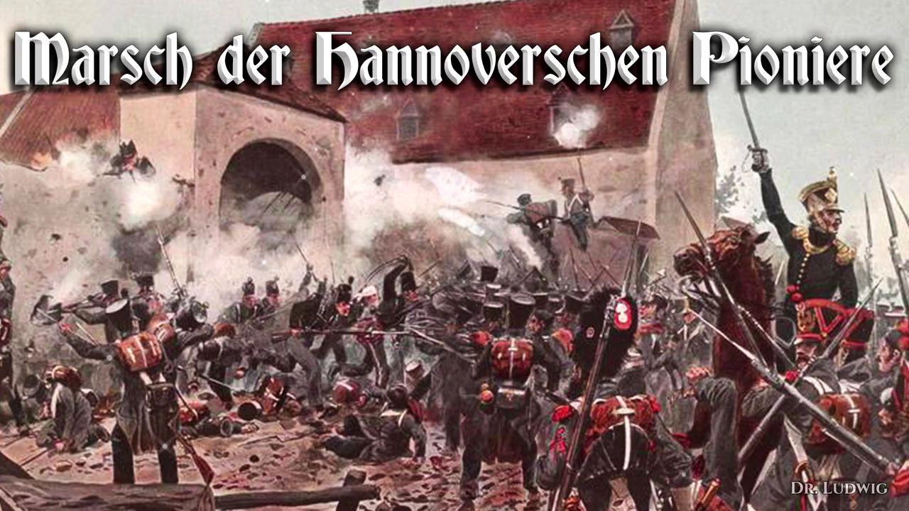 Marsch der hannoverschen Pioniere[汉诺威先锋进行曲]普鲁士进行曲]