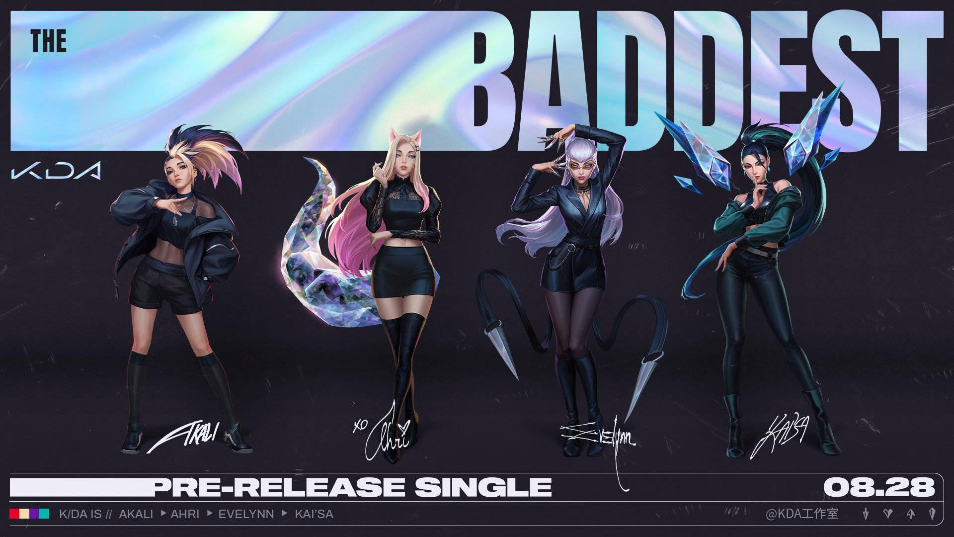 【英雄联盟】THE BADDEST-KDA