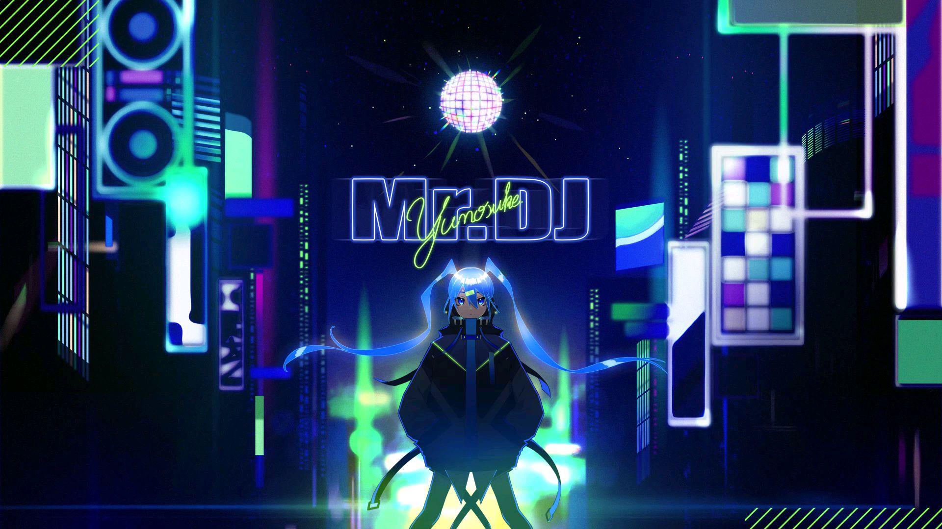 【初音ミク】Mr.DJ【雄之助】