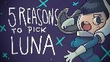 【中字】选择露娜的5个理由