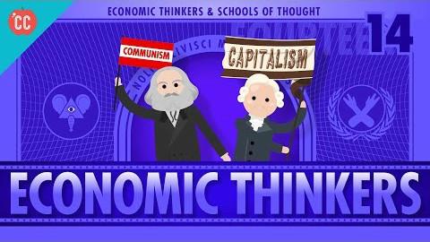 【10分钟速成课:经济学】第14集 - 经济学派的思想