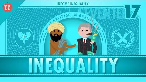 【10分钟速成课:经济学】第17集 - 贫富差距/收入不平等