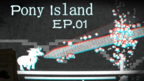 【流明】恶意满满的怪异独立游戏!《小马岛》初体验实况EP.01