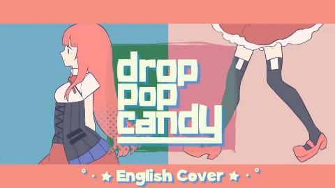 drop pop candy -english ver.- JubyPhonic + rachie