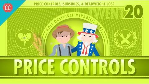 【10分钟速成课:经济学】第20集 - 价格控制