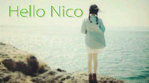Hello Nico——治愈源自生活