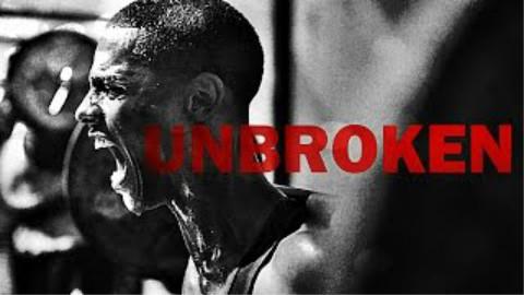 【YouTube】励志短片 Unbroken——坚不可摧