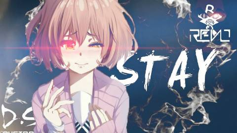 【AMV】STAY.
