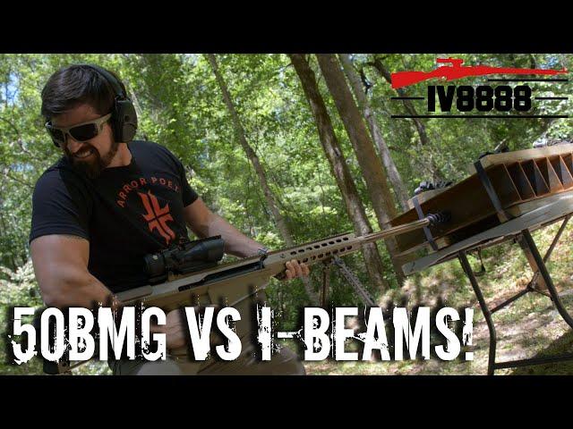50bmg vs steel i-beams!
