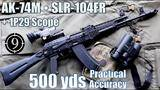 slr104fr (ak74m clone) • 1p29 scope to 500yds: practical accuracy