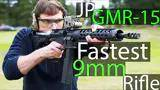 jp gmr-15,the fastest 9mm rifle around?