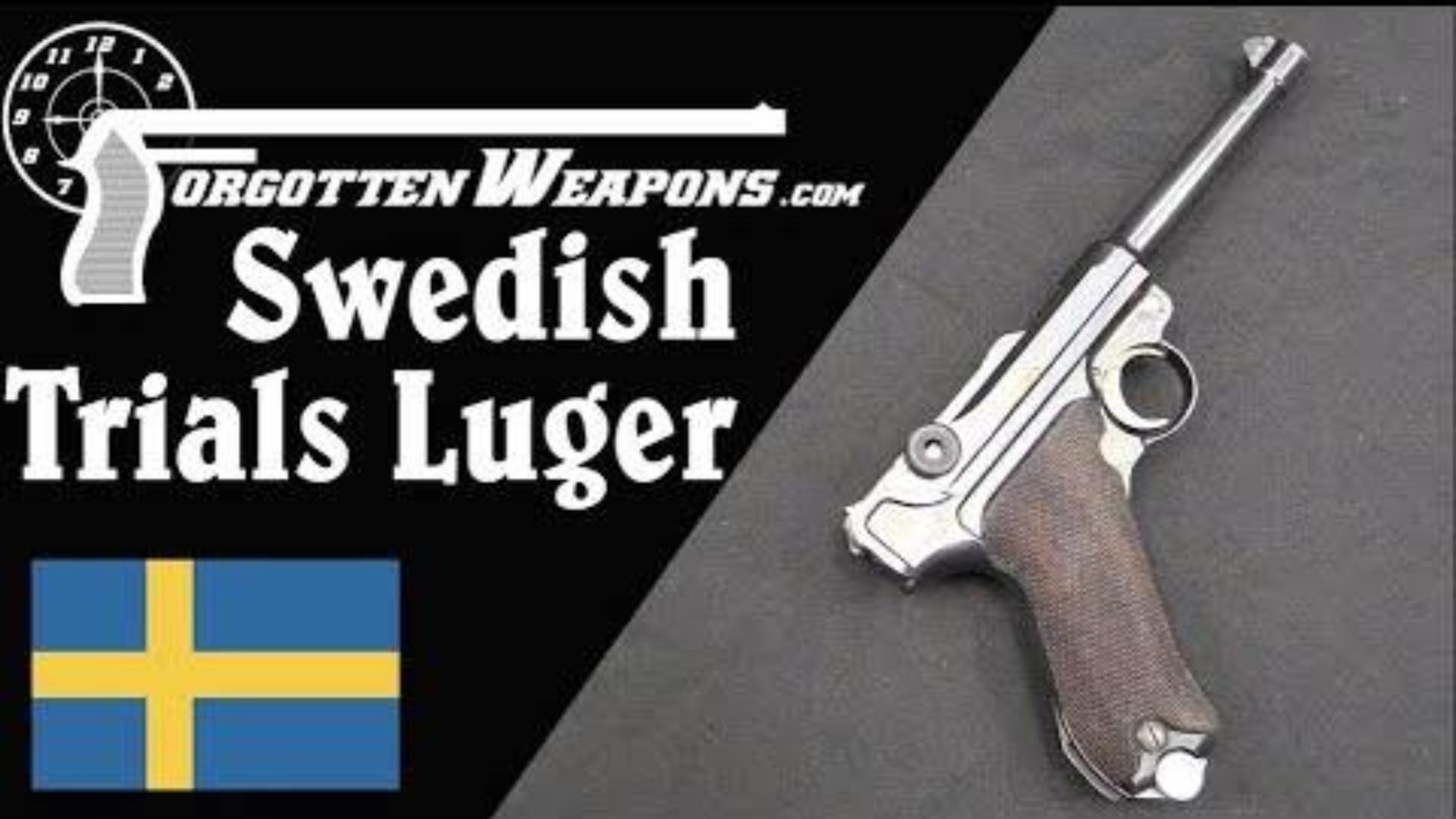 【被遗忘的武器/双语】瑞典1938年测试型卢格介绍
