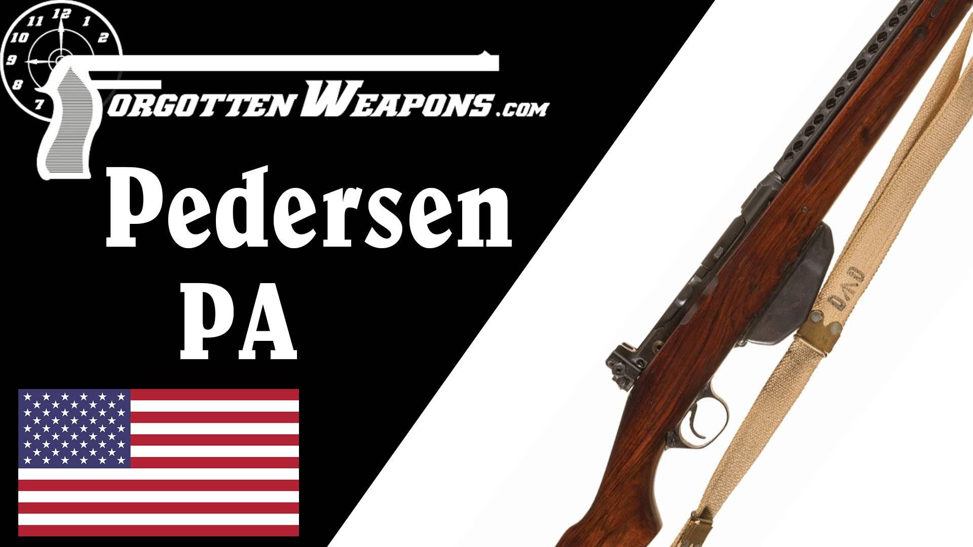 【被遗忘的武器/双语】伽兰德的手下败将--佩德森PA半自动步枪彻底剖析