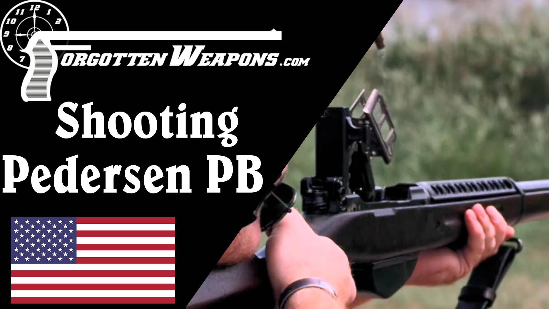 【被遗忘的武器/双语】佩德森PB自装步枪靶场试射