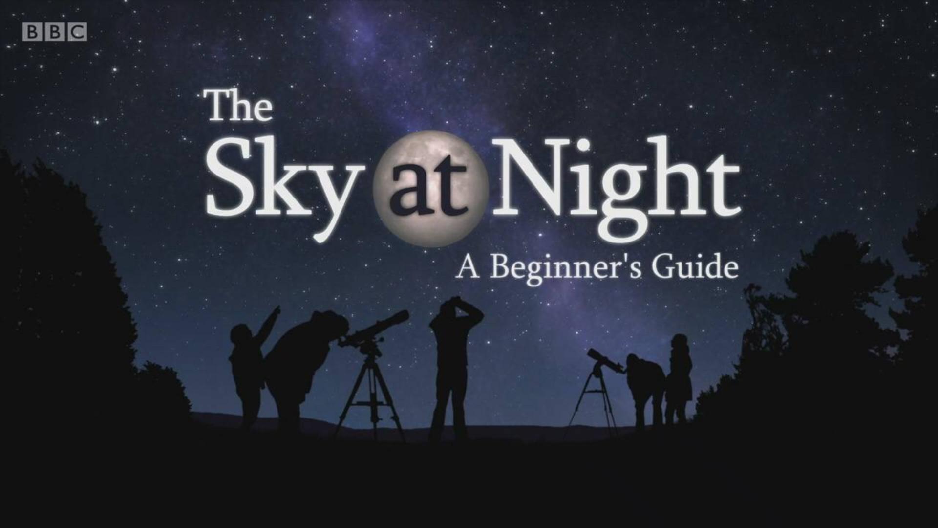 纪录片.BBC.夜空:新手指南.2020[高清][英字]