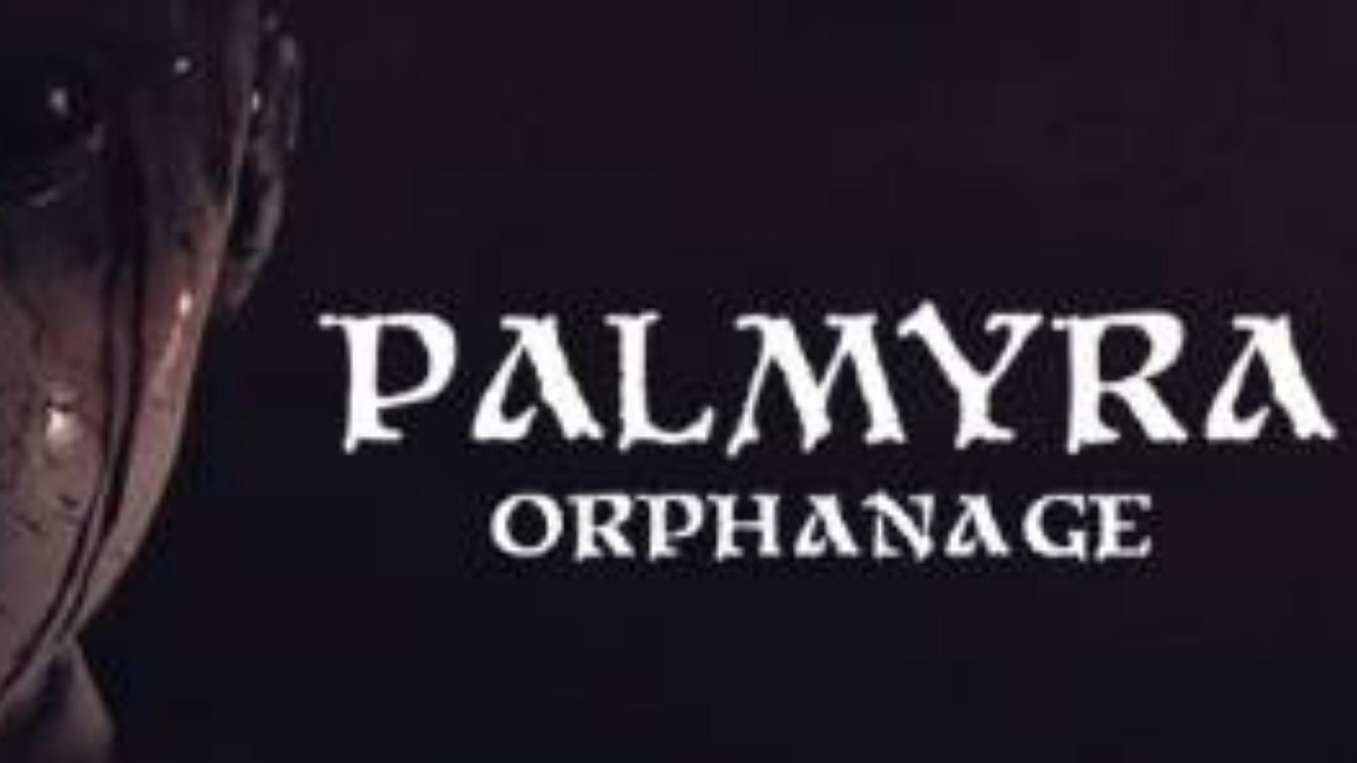 【孤儿院 流程】Palmyra Orphanage全程实况