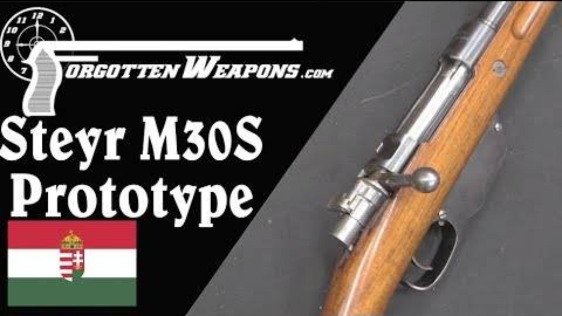 【被遗忘的武器/双语】斯太尔M30S--发射曼利夏步枪弹的匈牙利毛瑟