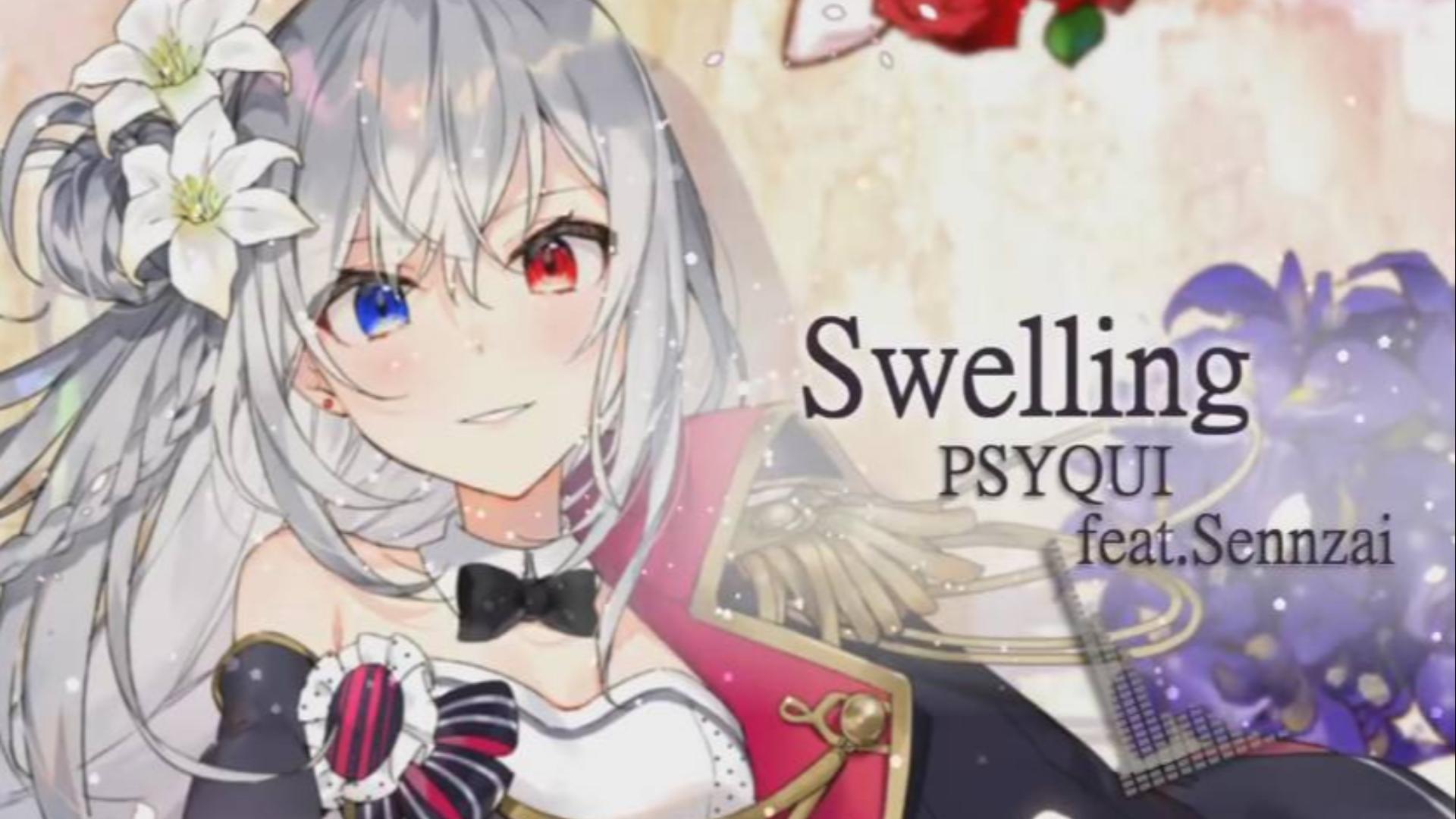PSYQUI feat.Sennzai _ Swelling