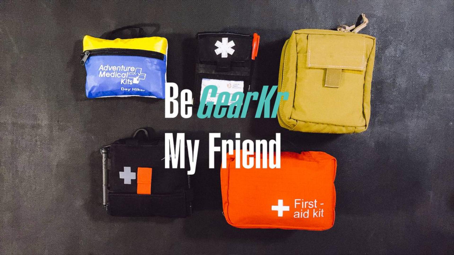 Be GearKr / 不同环境所使用的各类医疗包的配置·上集@江昆之