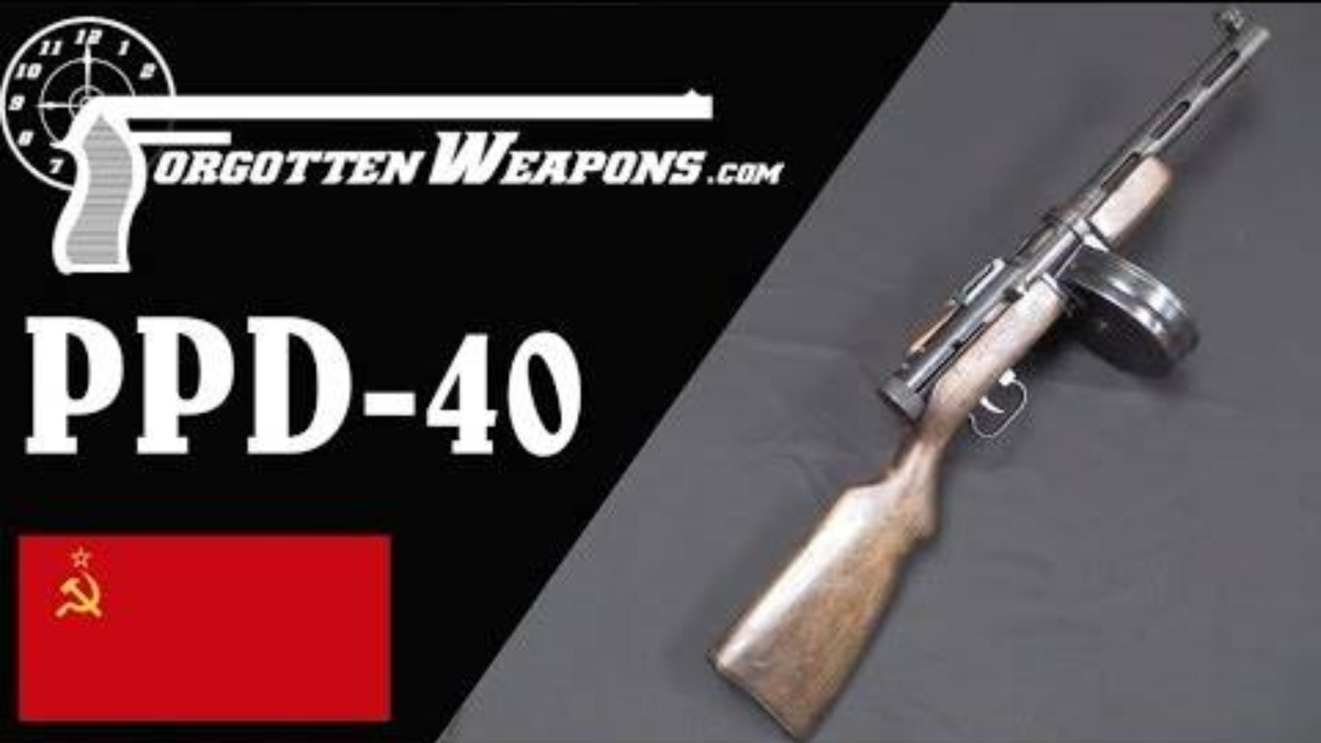 【被遗忘的武器/双语】老子不是波波沙! --PPD-40冲锋枪彻底剖析