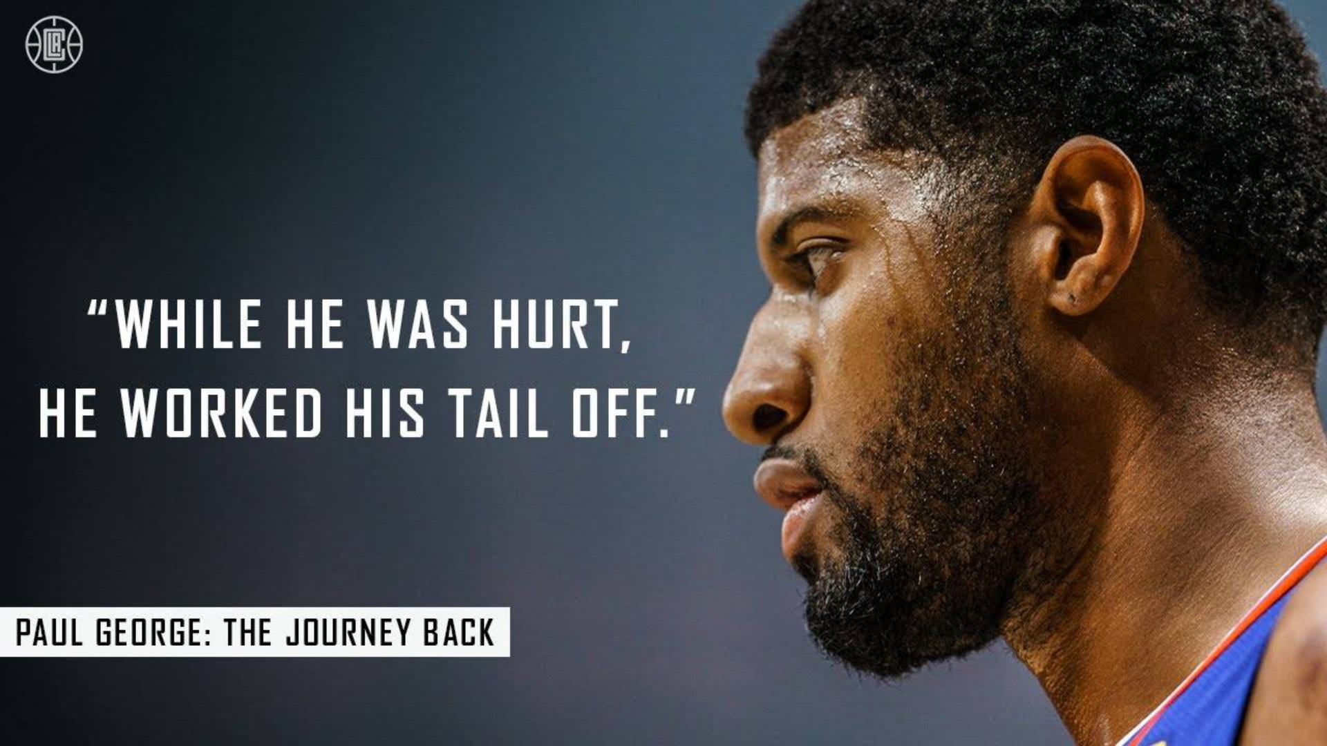 Paul George The Journey Back 保罗乔治最新纪录片归途