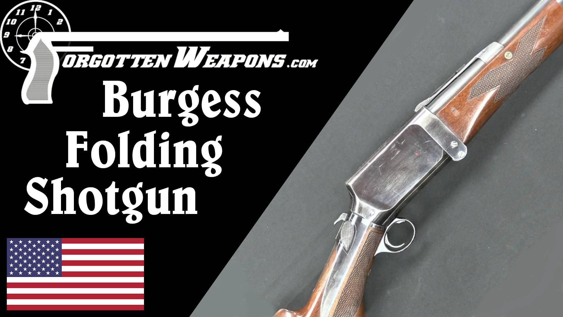 【被遗忘的武器/双语】伯吉斯折叠式霰弹枪历史介绍/结构分析