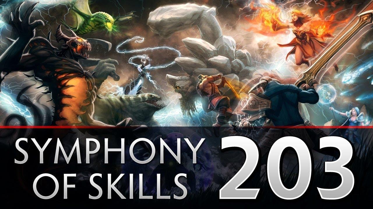 Dota 2 Symphony of Skills 203