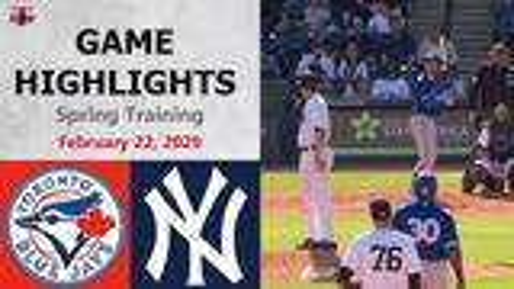 美职棒|多伦多蓝鸟 vs 纽约洋基 亮点集锦 2020新春训练赛