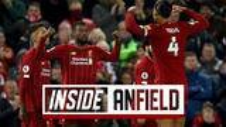 LFCTV【Inside Anfield】 - 利物浦 vs 西汉姆联