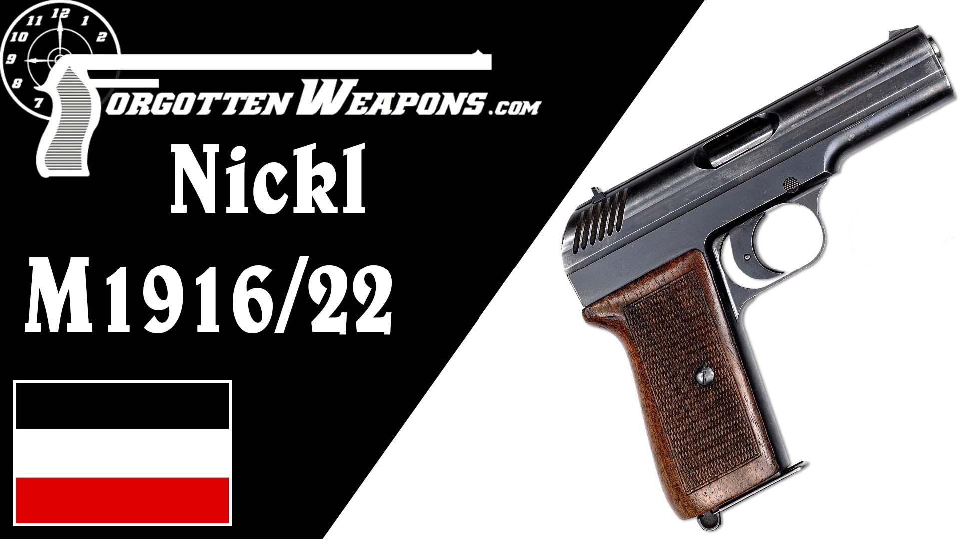 【被遗忘的武器/双语】尼克尔M1916/22--一款枪管回转闭锁的原型枪