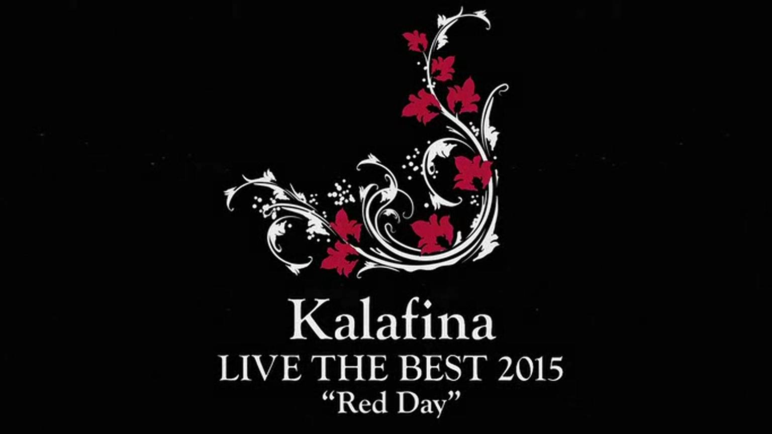 """Kalafina LIVE THE BEST 2015 """"Red Day"""""""