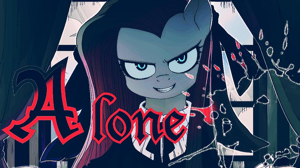 【小马宝莉】Alone