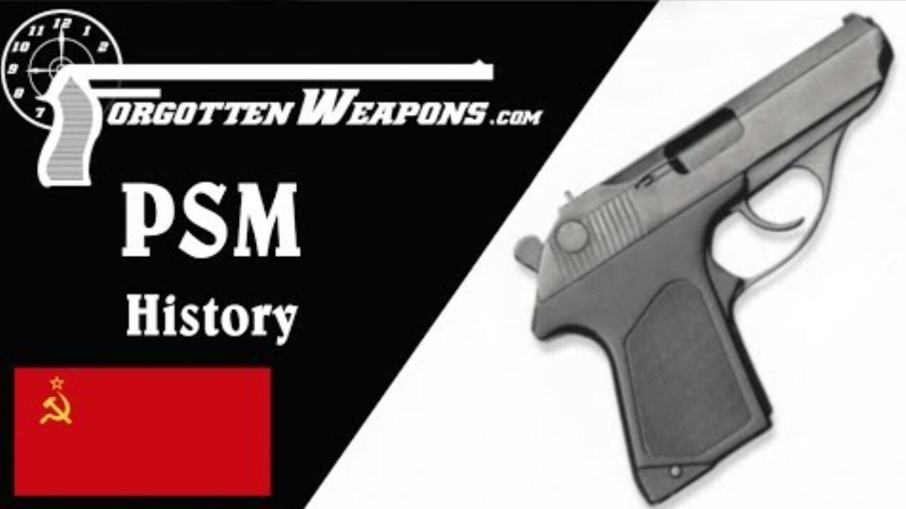 【被遗忘的武器/双语】苏联PSM手枪历史--克格勃的暗杀武器