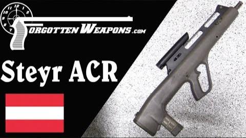 【被遗忘的武器/双语】斯太尔ACR--聚合物! 箭形弹! 无托 Running in the 90s