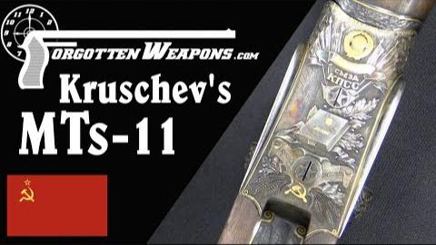【被遗忘的武器/双语】尼基塔·赫鲁晓夫的MTs-11狩猎霰弹枪