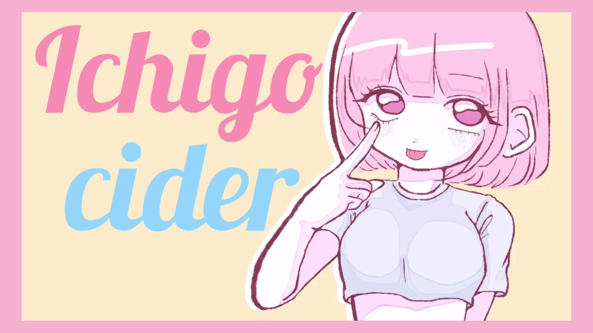 【鏡音リン】Ichigo cider【 ふくらふわP 】