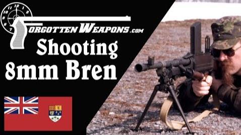 """【被遗忘的武器/双语】试射一支""""没有铭文的""""加拿大造8mm布伦枪"""