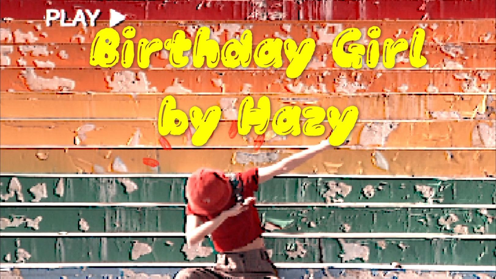 【出道616】【原创】Hazy带着Birthday Girl来祝A站生贺--13岁周年的祝福
