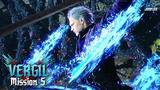 Devil May Cry 5 Vergil MISSION 5 Playthrough (No C